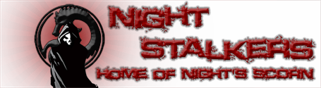 Night Stalkers  -  Home of ]NS[ and Night's Scorn